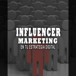 Estrategia de marketing de influencers: Influencer marketing