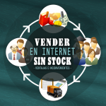 Vender por Internet Sin Stock: Tienda OnLine DropShipping