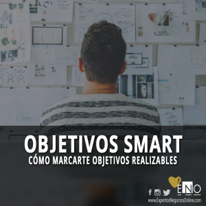 Como redactar un objetivo SMART - Objetivos del Marketing - Obejtivos SMART