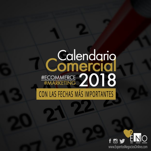 calendario comercial 2018 - calendario marketing 2018 - calendario ecommerce 2018