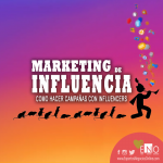 Marketing de influencia y la estrategia de marketing de influencers