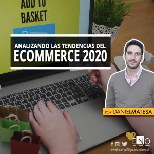 tendencias ecommerce 2020 - tendencias comercio electronico 2020