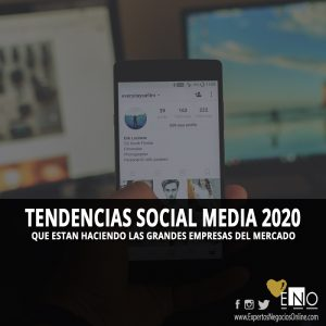 Tendencias en Redes Sociales 2020 - Tendencias Marketing Digital 2020