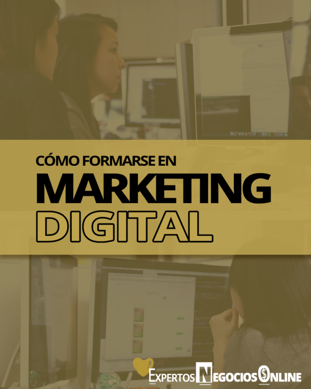 Cómo formarse en Marketing Digital